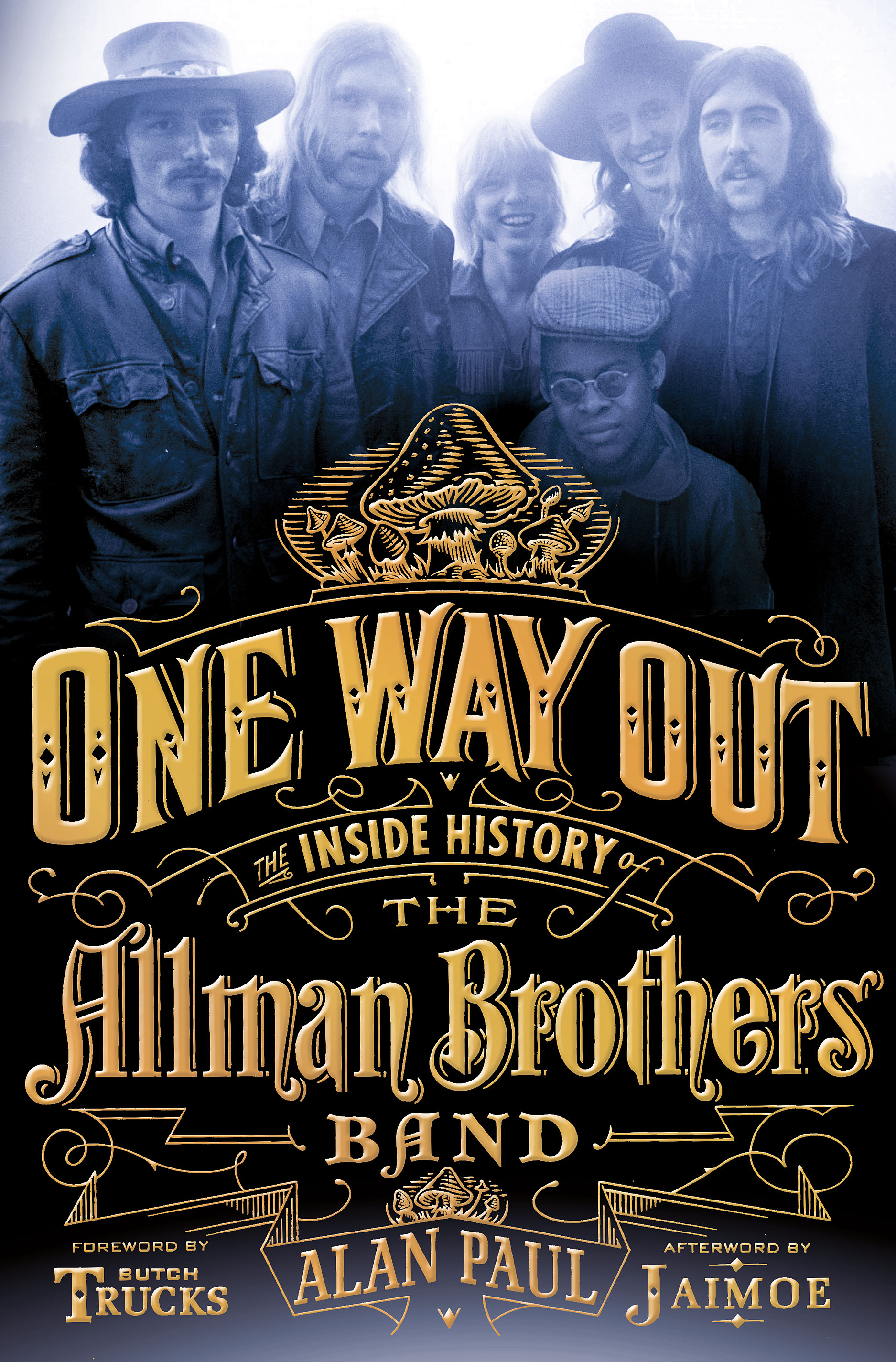 one way out an oral history of the allman brothers band alan paul. Black Bedroom Furniture Sets. Home Design Ideas